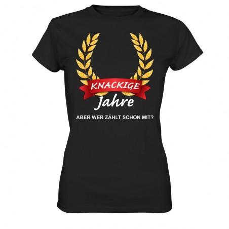Knackige ?? Jahre wer Zählt schon mit Geburtstag Geschenk Damen T-Shirt Funshirt