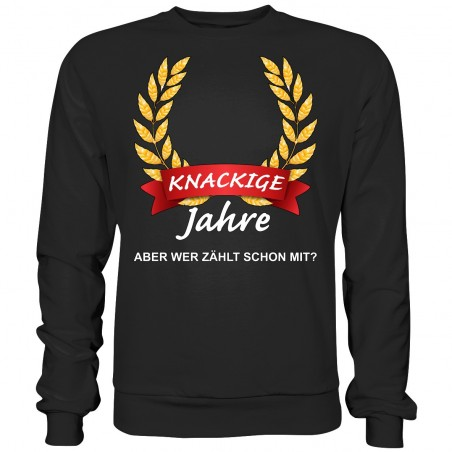 Knackige ?? Jahre wer Zählt schon mit Geburtstag Geschenk Sweatshirt Funshirt