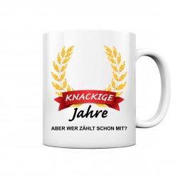 Knackige ?? Jahre wer Zählt schon mit Geburtstag Geschenk Fun Tasse Becher Kaffeetasse