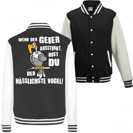 Geier Aussterben Hässlichster Vogel Hässlich Spruch Spass Fun College Jacket Funshirt
