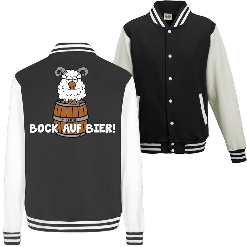 Bock auf Bier! Durst Alkohol Spruch Geschenk Spass Fun College Jacket Funshirt