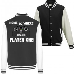 Home is, where you are Player one Spielen Zocken Spruch Fun College Jacket Funshirt