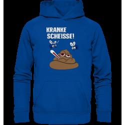 Kranke Scheisse Geschenk Spruch Spass Fun Hoodie Funshirt