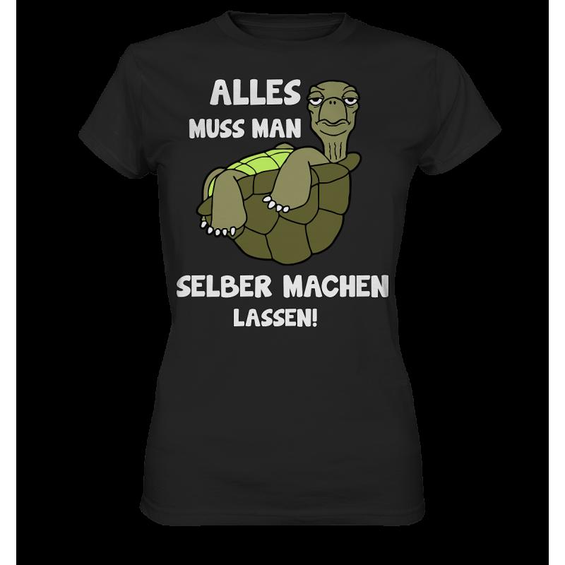 Alles selber machen lassen Schildkröte Faul Null Bock Spruch Fun Damen T-Shirt Funshirt