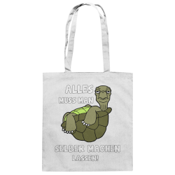 Alles selber machen lassen Schildkröte Faul Null Bock Spruch Fun Stoffbeutel mit langen Henkeln