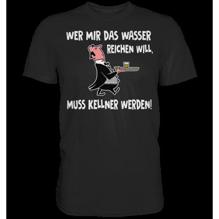 Wasser reichen Kellner Bedienung Fun Herren T-Shirt Funshirt