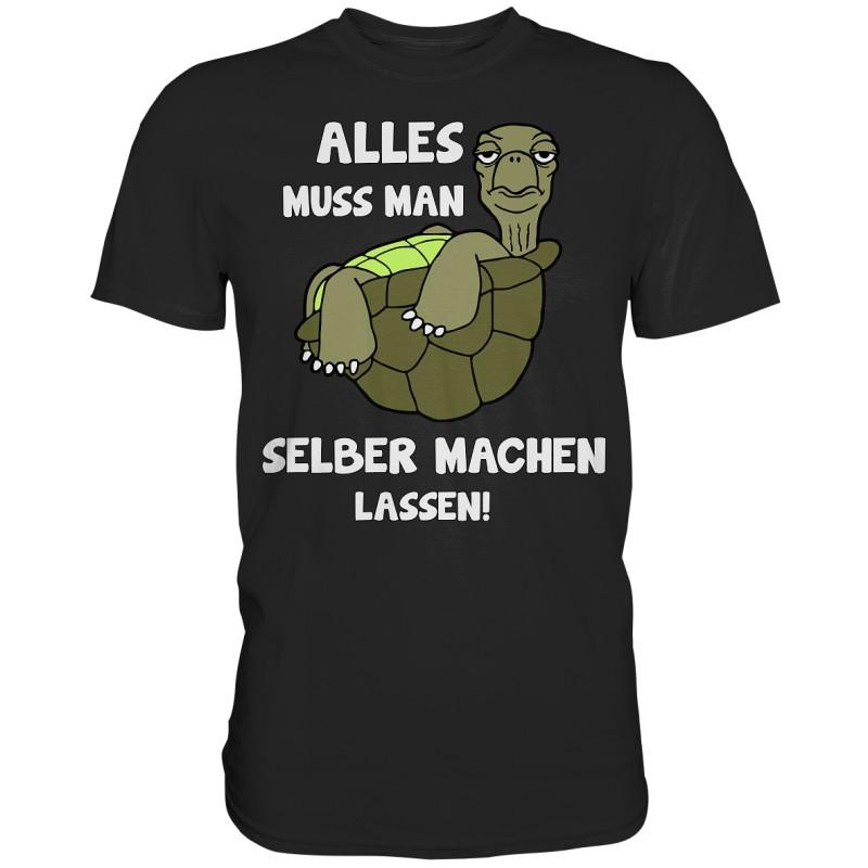 Alles selber machen lassen Schildkröte Faul Null Bock Spruch Fun Herren T-Shirt Funshirt